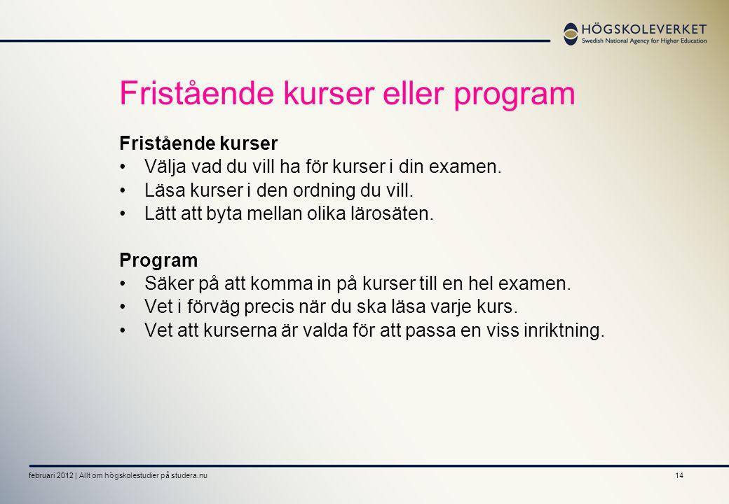 Fristående kurser eller program