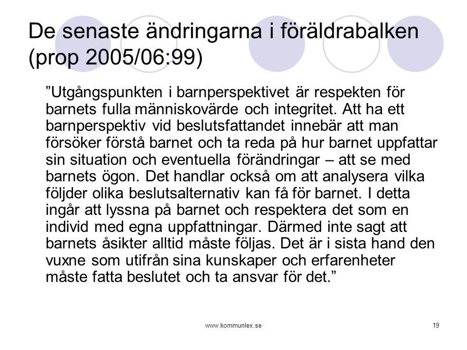 De senaste ändringarna i föräldrabalken (prop 2005/06:99)