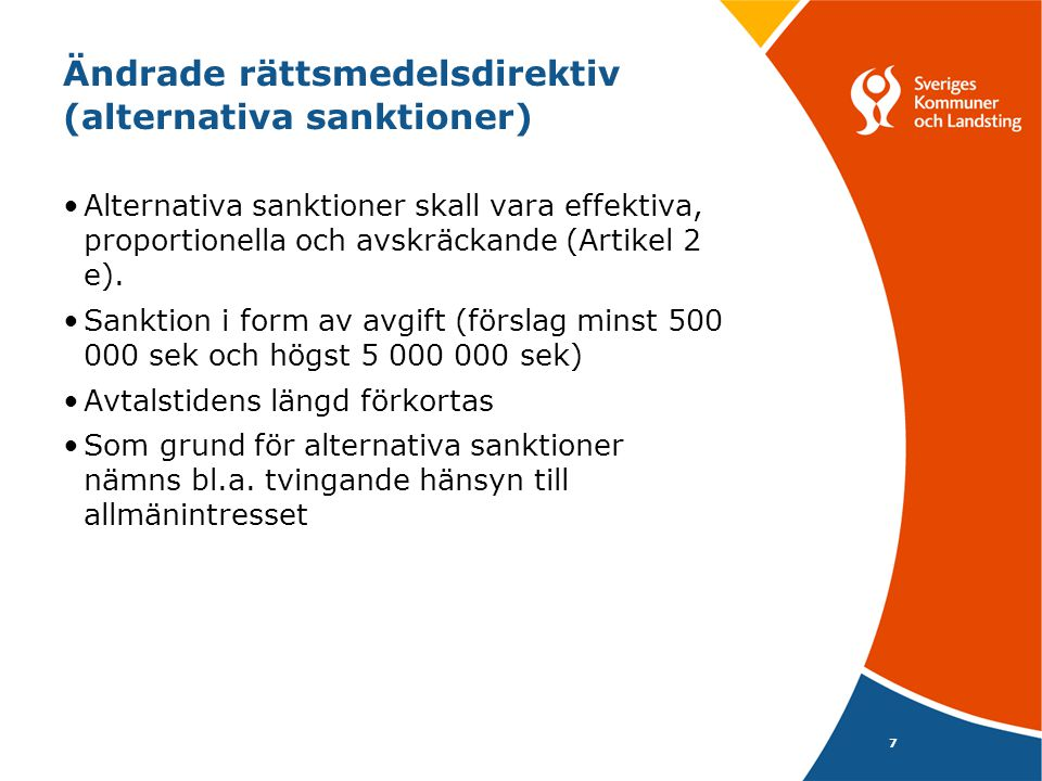 Ändrade rättsmedelsdirektiv (alternativa sanktioner)