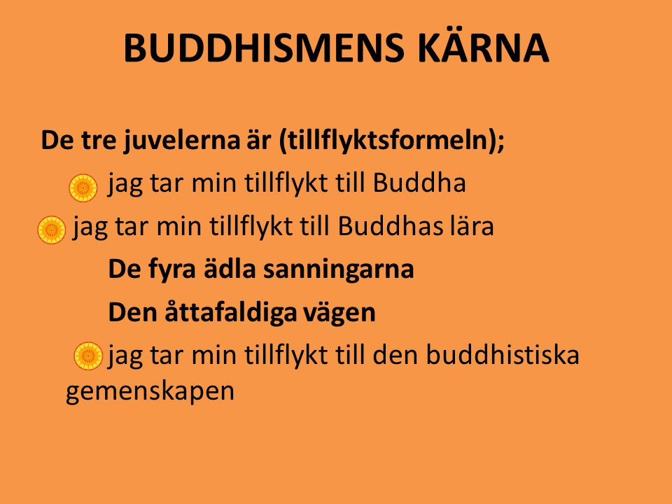 BUDDHISMENS KÄRNA