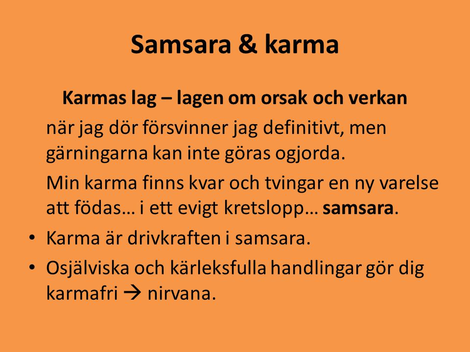 Karmas lag – lagen om orsak och verkan