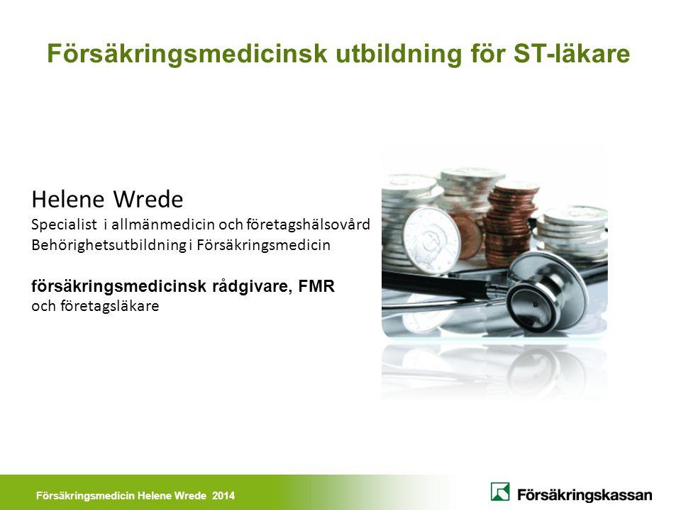 Försäkringsmedicinsk utbildning för ST-läkare