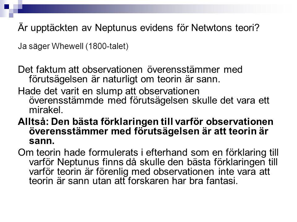 Är upptäckten av Neptunus evidens för Netwtons teori