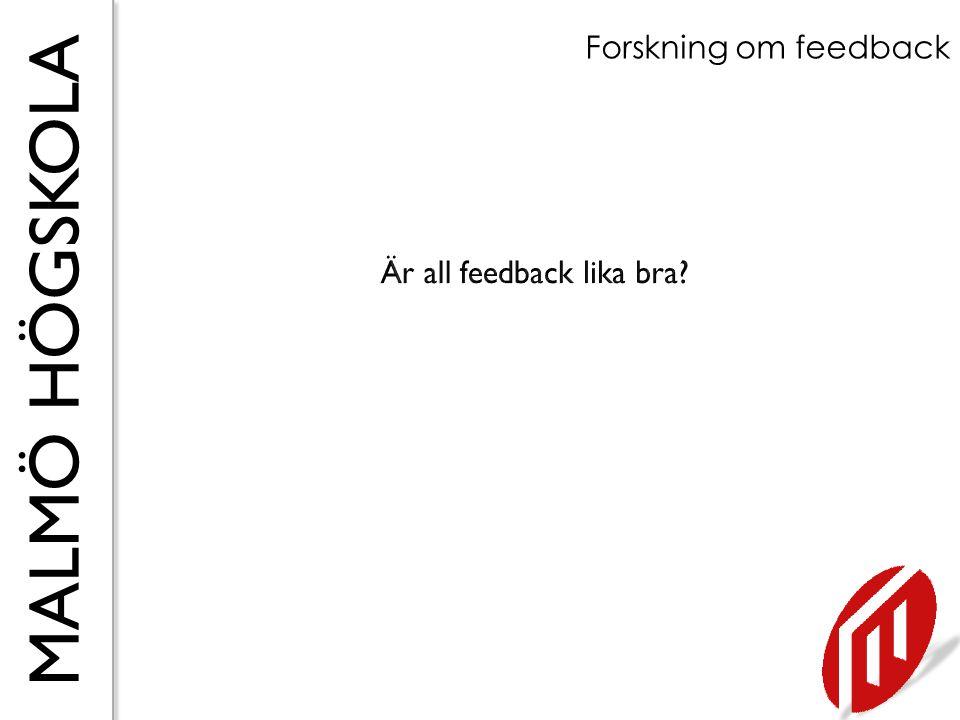 Är all feedback lika bra