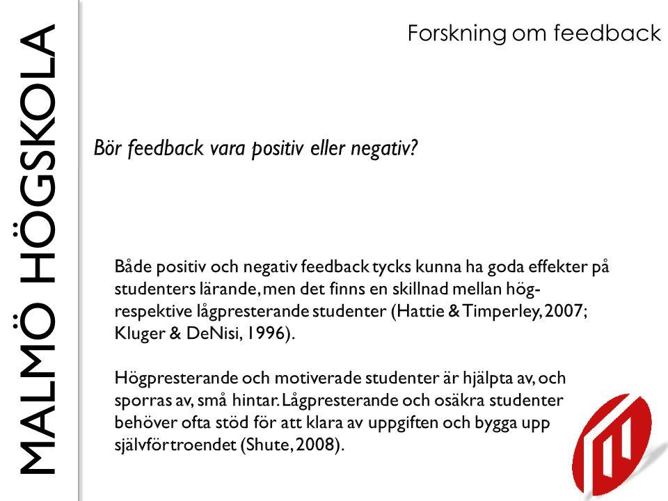 Bör feedback vara positiv eller negativ