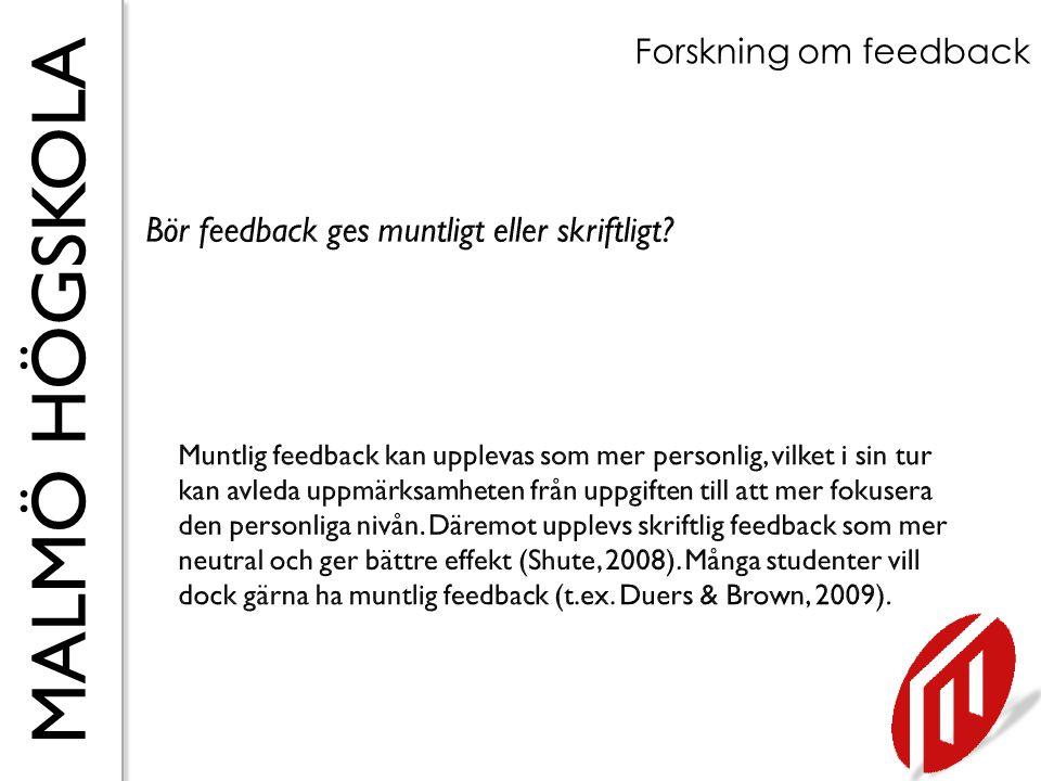 Bör feedback ges muntligt eller skriftligt