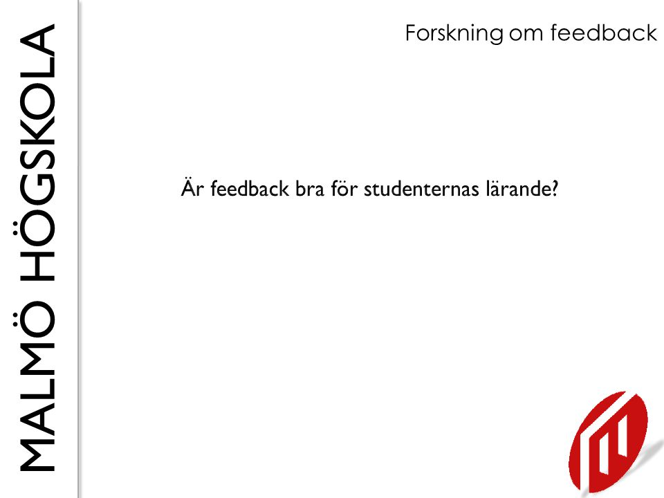 Är feedback bra för studenternas lärande