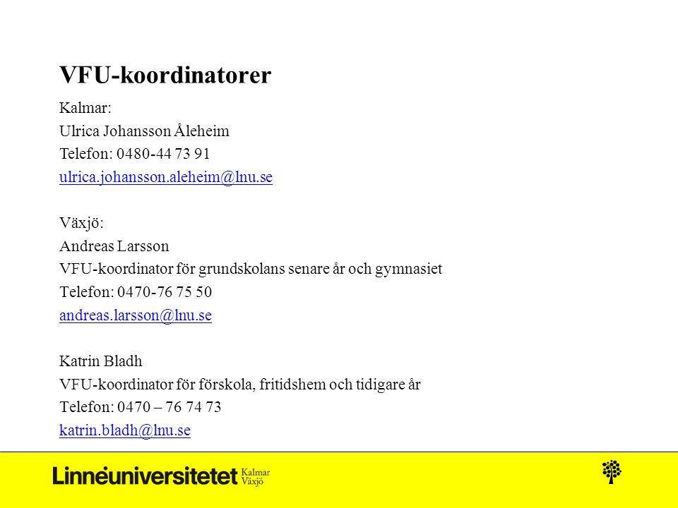 VFU-koordinatorer Kalmar: Ulrica Johansson Åleheim