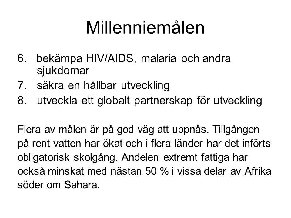 Millenniemålen 6. bekämpa HIV/AIDS, malaria och andra sjukdomar