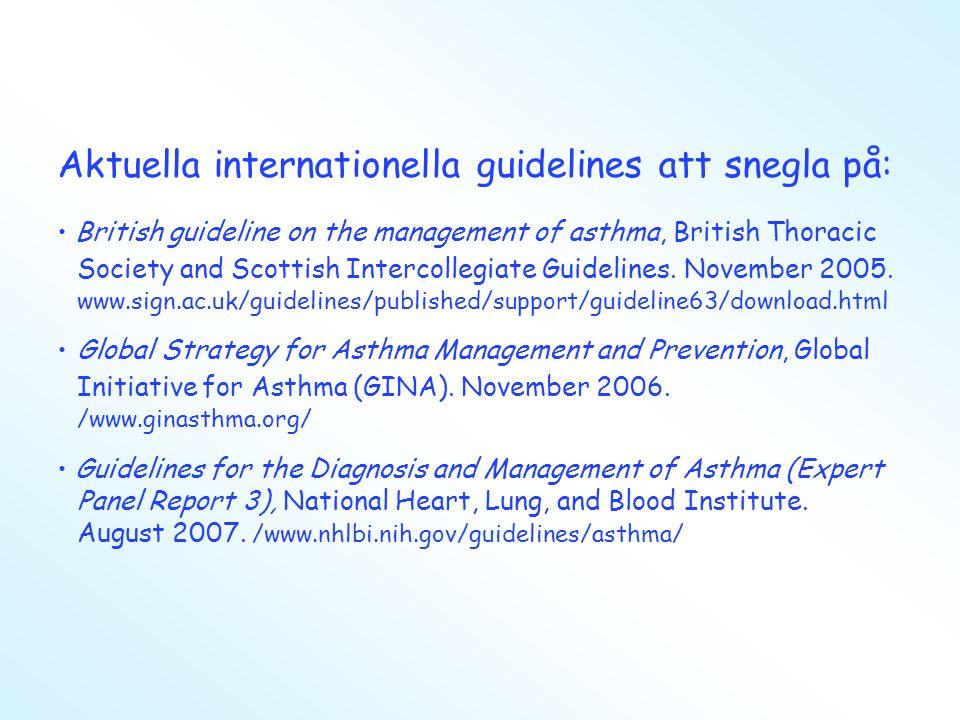 Aktuella internationella guidelines att snegla på: