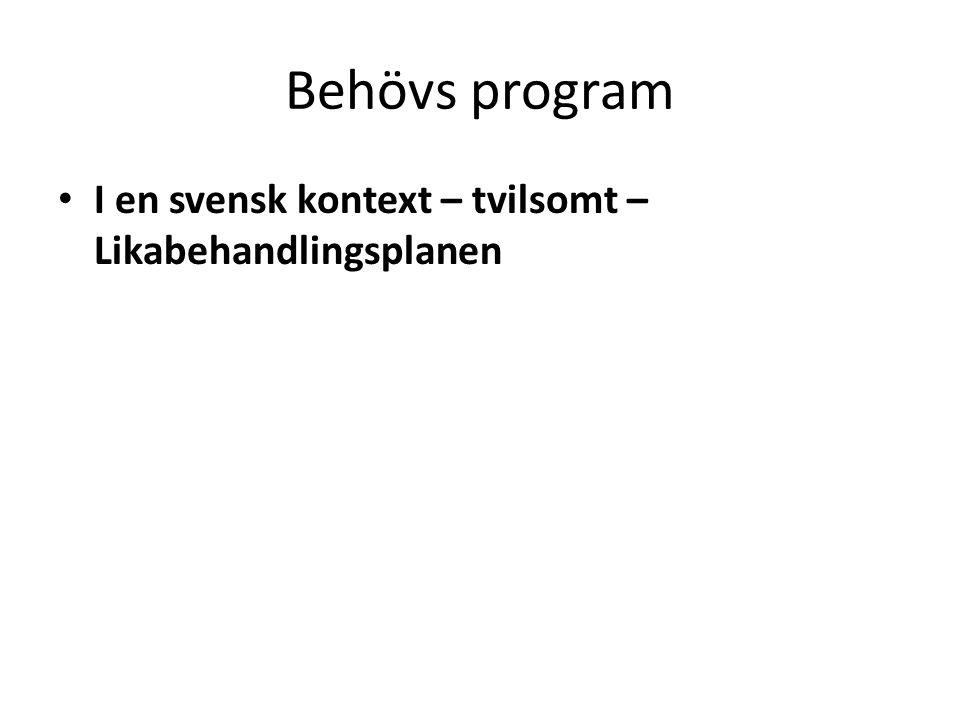 Behövs program I en svensk kontext – tvilsomt – Likabehandlingsplanen