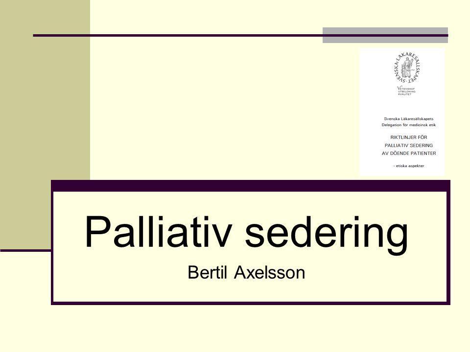 Palliativ sedering Bertil Axelsson