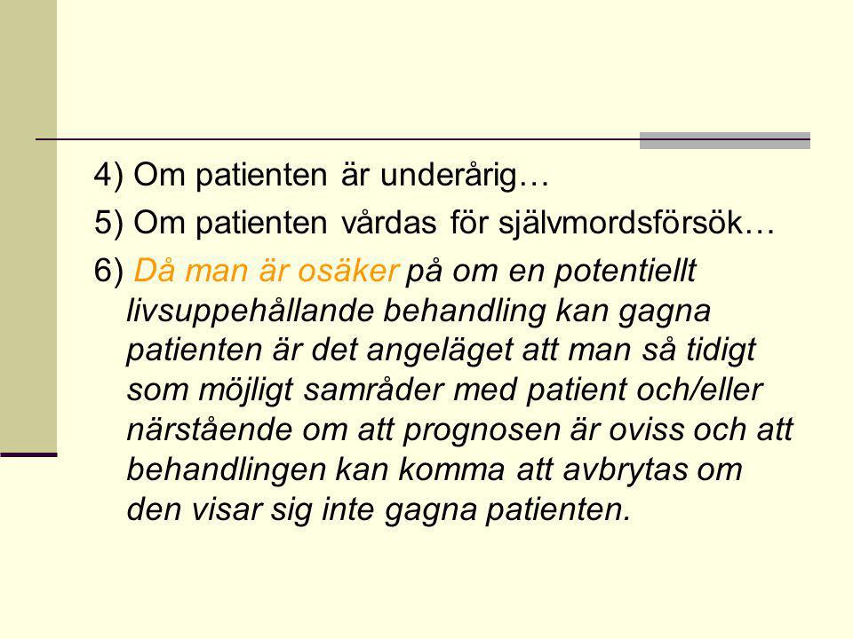 4) Om patienten är underårig…