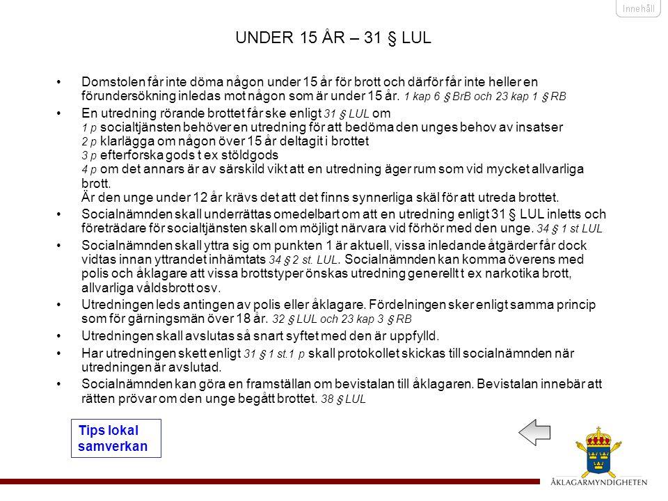 UNDER 15 ÅR – 31 § LUL