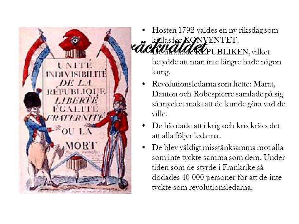 Hösten 1792 valdes en ny riksdag som kallas för KONVENTET.