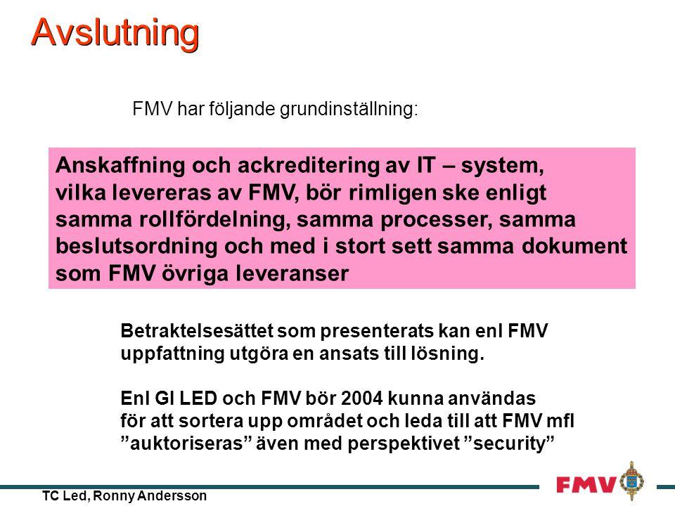 Avslutning Anskaffning och ackreditering av IT – system,