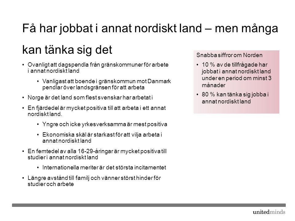 Få har jobbat i annat nordiskt land – men många kan tänka sig det