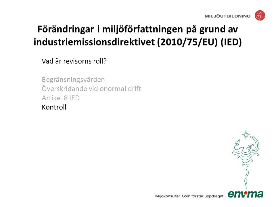 Förändringar i miljöförfattningen på grund av industriemissionsdirektivet (2010/75/EU) (IED)