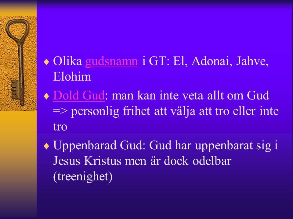Olika gudsnamn i GT: El, Adonai, Jahve, Elohim