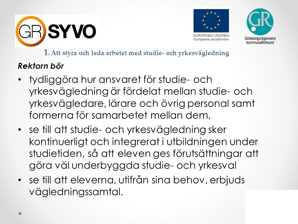 1. Att styra och leda arbetet med studie- och yrkesvägledning