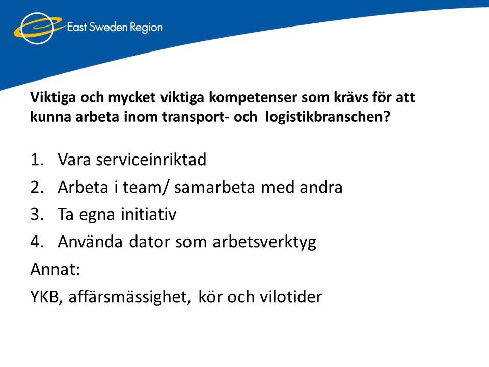 Viktiga och mycket viktiga kompetenser som krävs för att kunna arbeta inom transport- och logistikbranschen