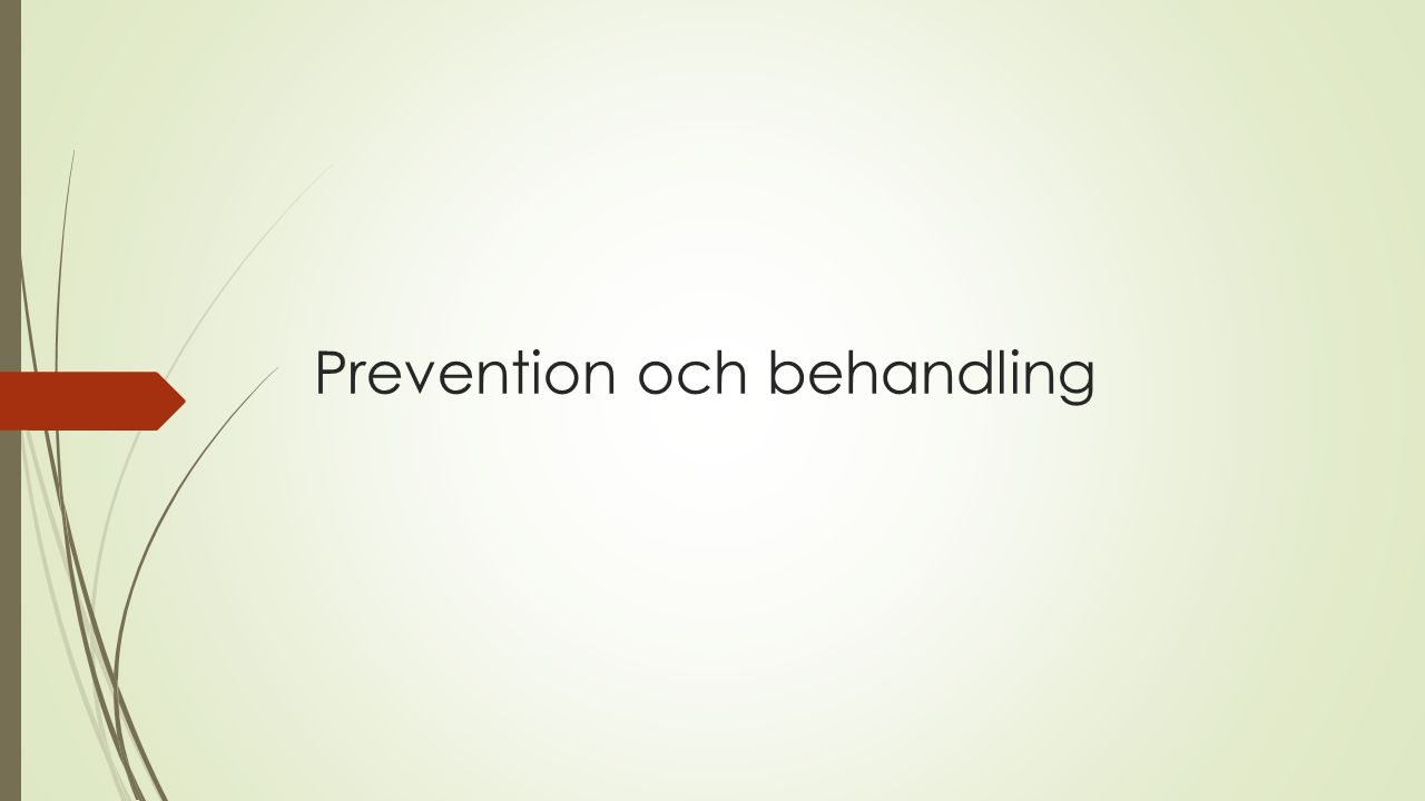 Prevention och behandling