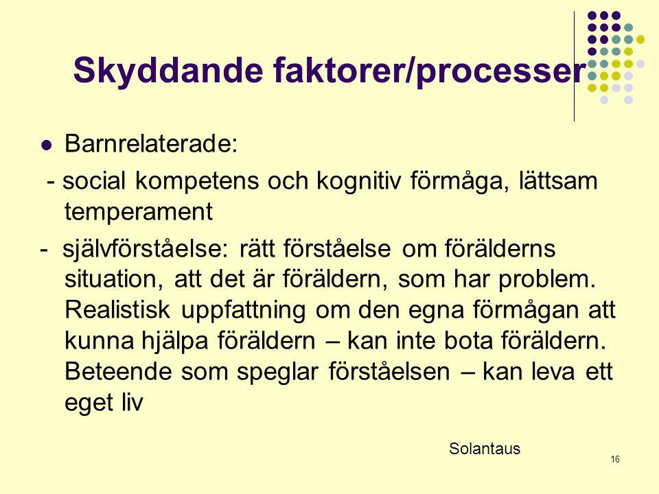 Skyddande faktorer/processer