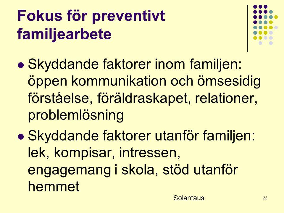 Fokus för preventivt familjearbete