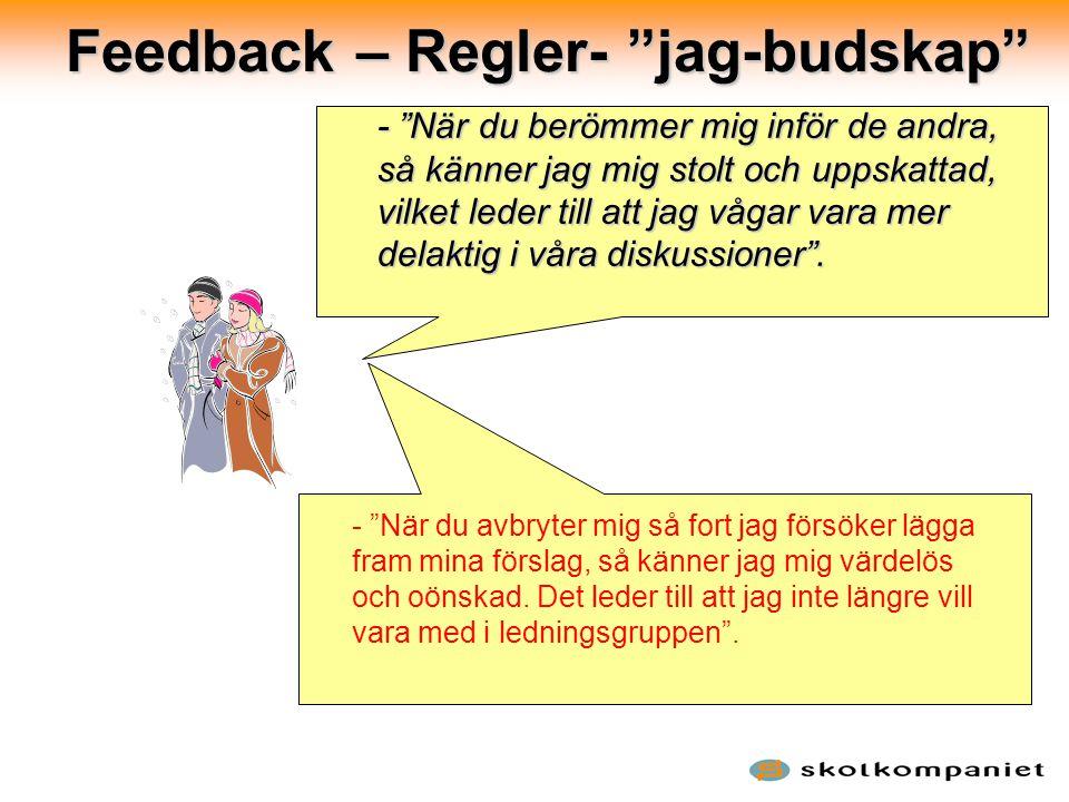 Feedback – Regler- jag-budskap