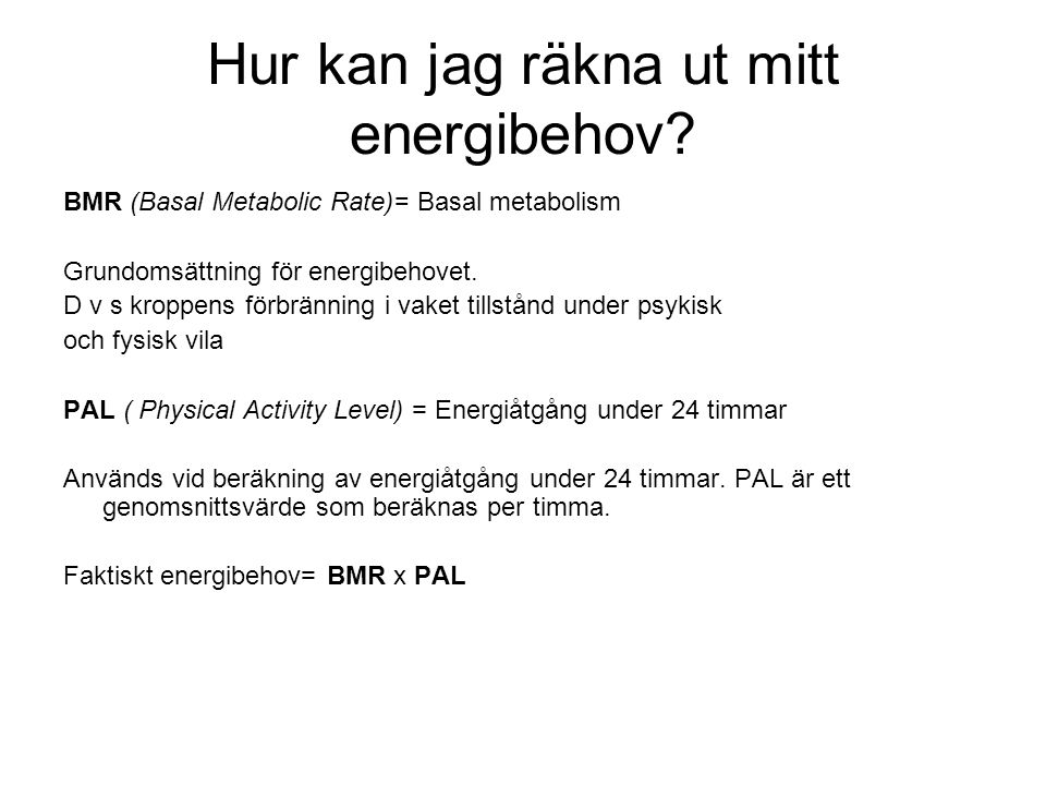 Hur kan jag räkna ut mitt energibehov