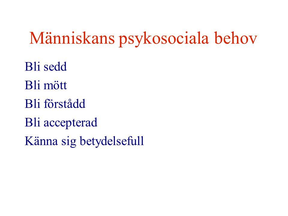 Människans psykosociala behov