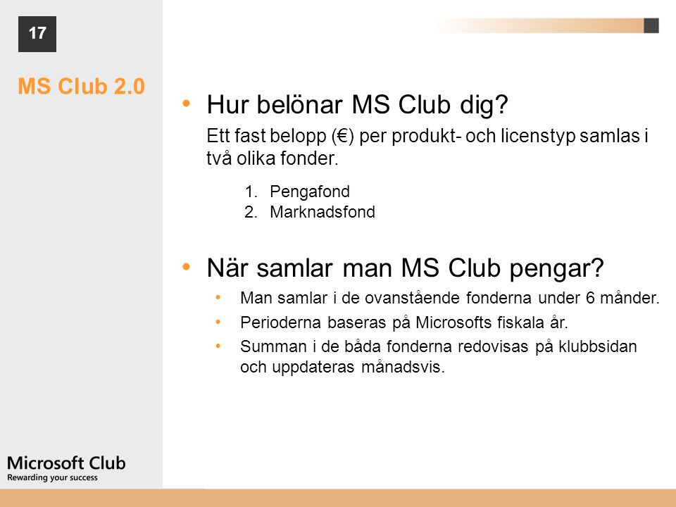 När samlar man MS Club pengar