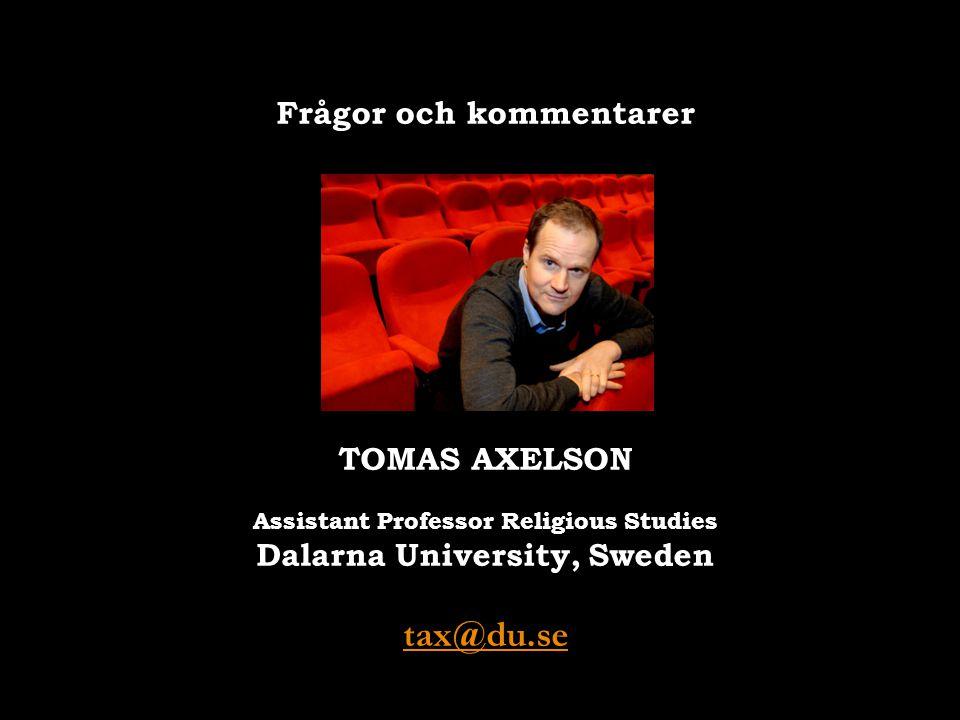 tax@du.se Frågor och kommentarer TOMAS AXELSON