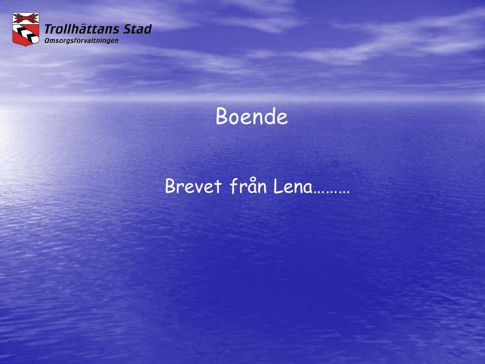 Boende Brevet från Lena………