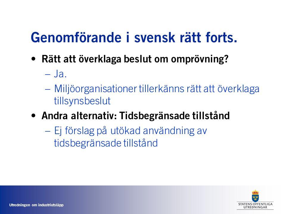 Genomförande i svensk rätt forts.