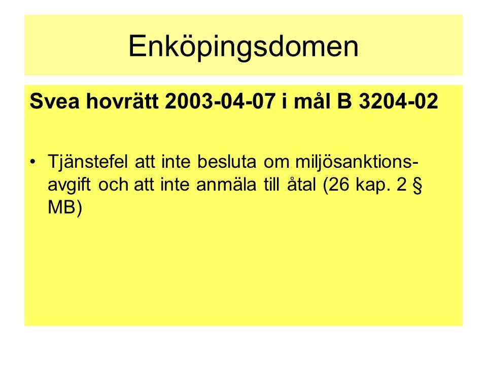 Enköpingsdomen Svea hovrätt 2003-04-07 i mål B 3204-02