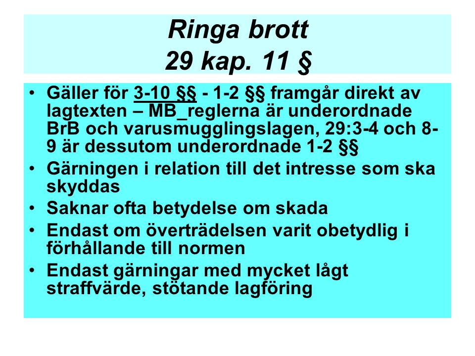 Ringa brott 29 kap. 11 §