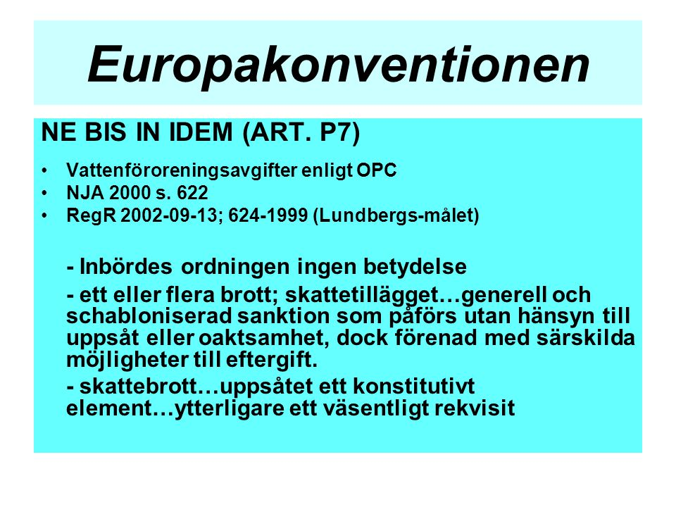 Europakonventionen NE BIS IN IDEM (ART. P7)