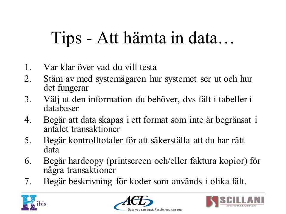 Tips - Att hämta in data…