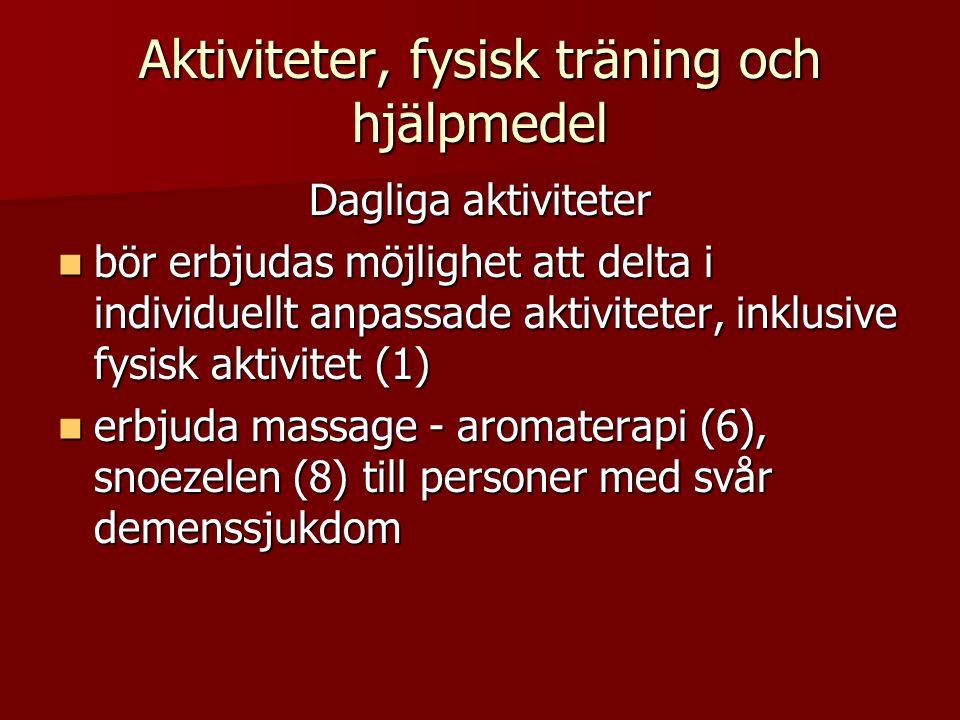 Aktiviteter, fysisk träning och hjälpmedel