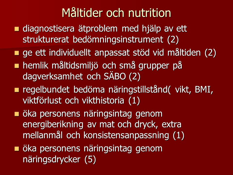 Måltider och nutrition