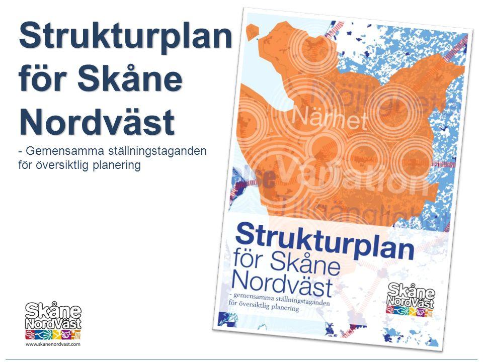 Strukturplan för Skåne Nordväst - Gemensamma ställningstaganden