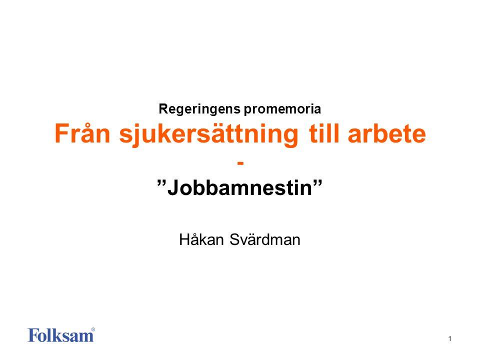 Regeringens promemoria Från sjukersättning till arbete - Jobbamnestin