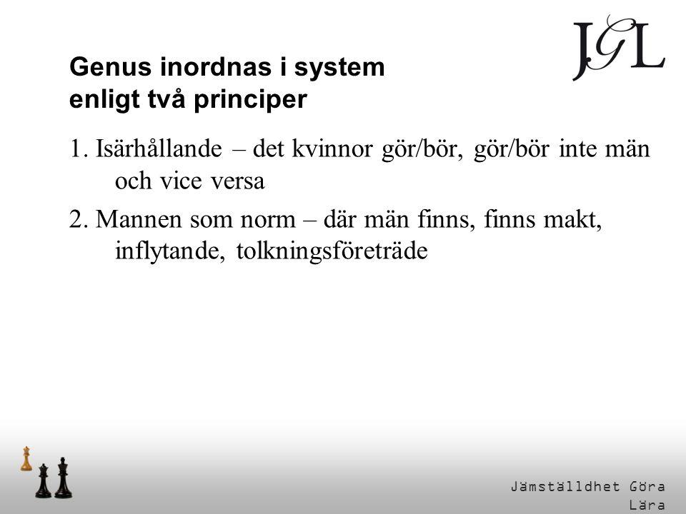 Genus inordnas i system enligt två principer