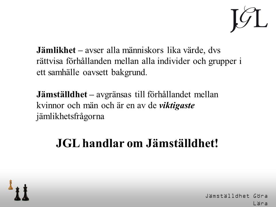 JGL handlar om Jämställdhet!