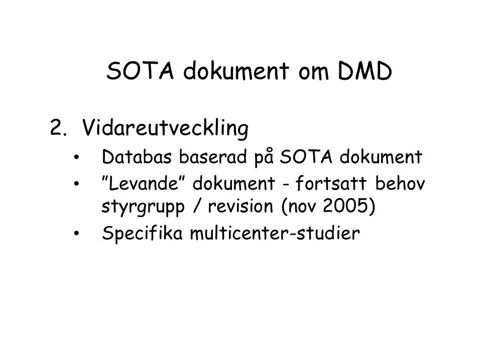 SOTA dokument om DMD Vidareutveckling Databas baserad på SOTA dokument