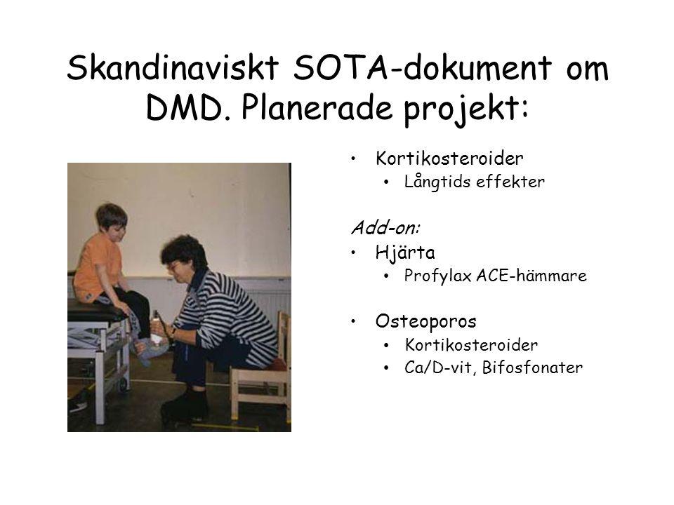 Skandinaviskt SOTA-dokument om DMD. Planerade projekt: