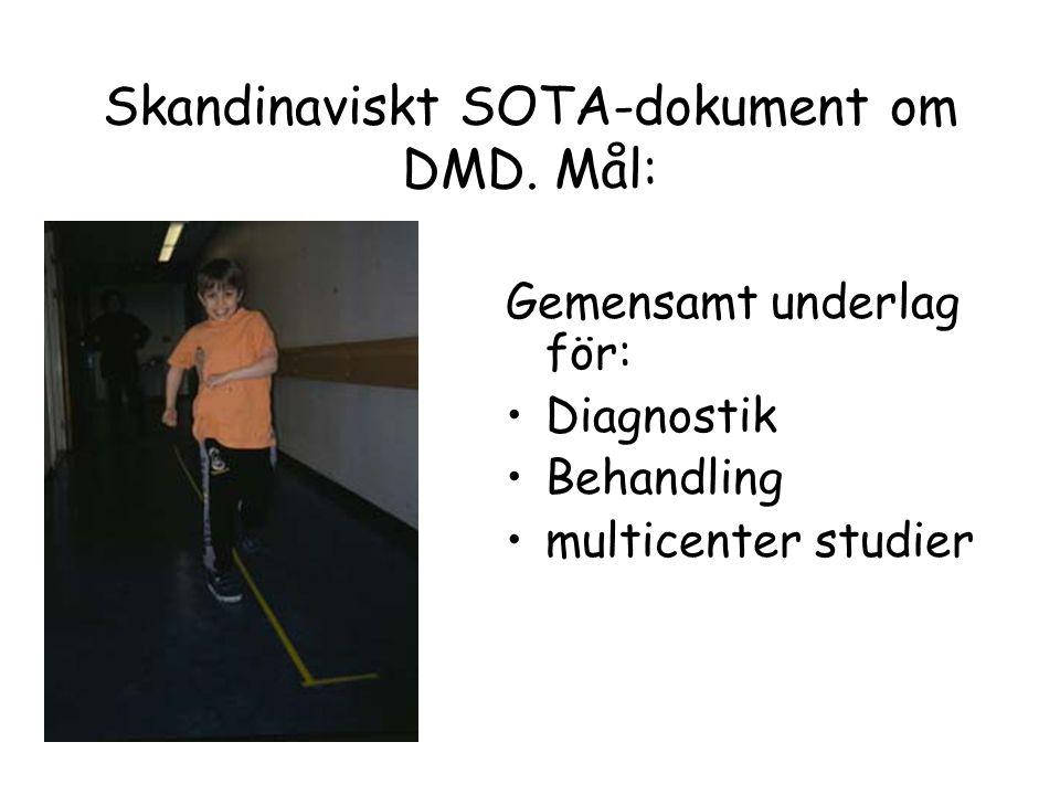 Skandinaviskt SOTA-dokument om DMD. Mål: