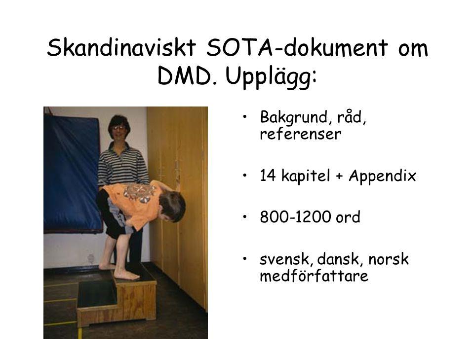 Skandinaviskt SOTA-dokument om DMD. Upplägg: