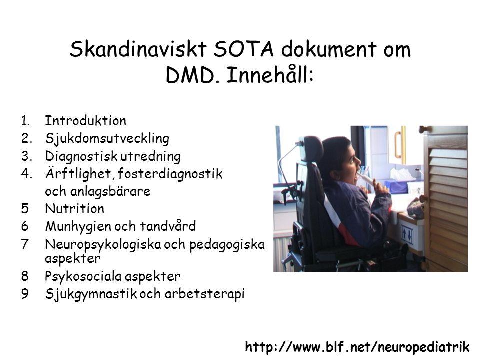 Skandinaviskt SOTA dokument om DMD. Innehåll: